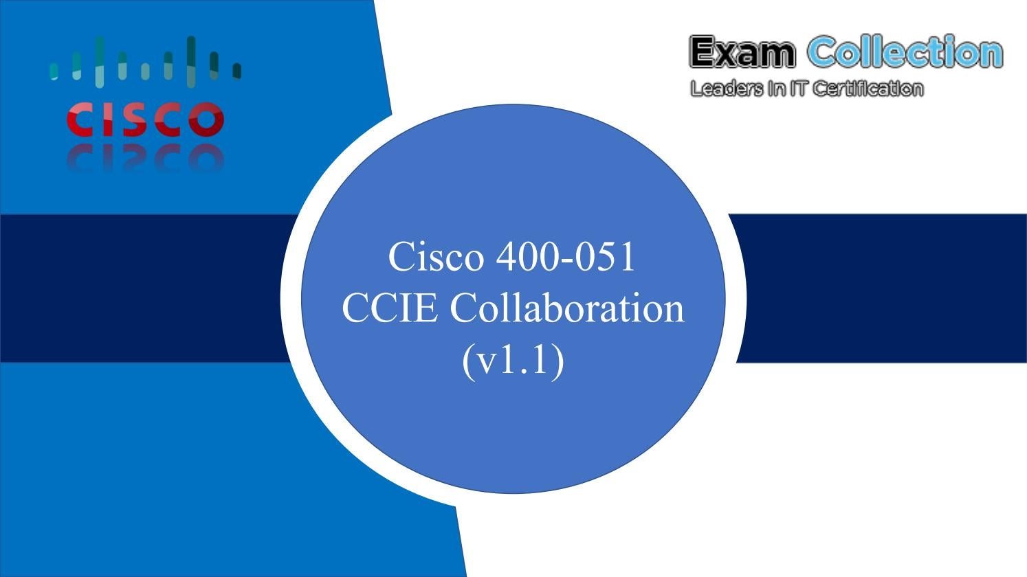 Download Cisco 400 051 Exams Free Vce Examcollection By