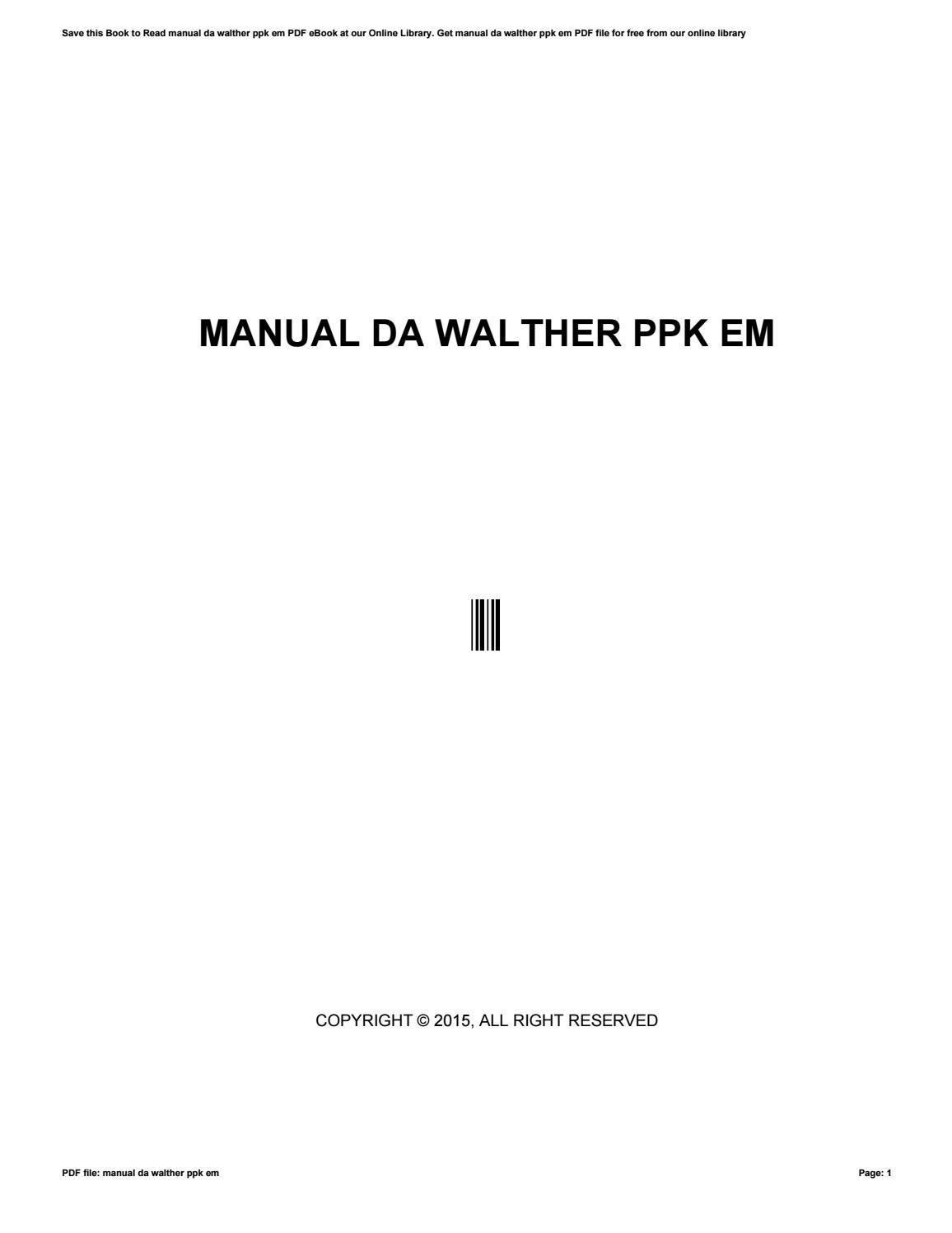manual da walther ppk em hk 300 parts diagram manual da walther ppk em by mail4510 issuu rh issuu com walther p99 walther ppk silencer
