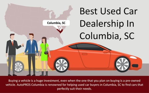Used Car Dealerships In Columbia Sc >> Finding Reputable Used Car Dealerships In Columbia Sc By