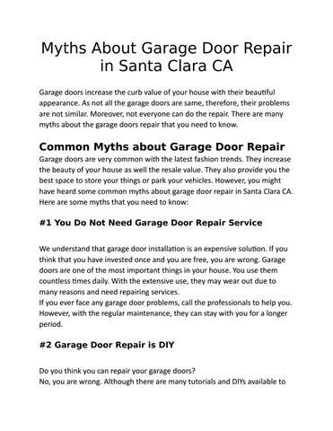 Myths About Garage Door Repair In Santa Clara Ca By Hucksleah Issuu