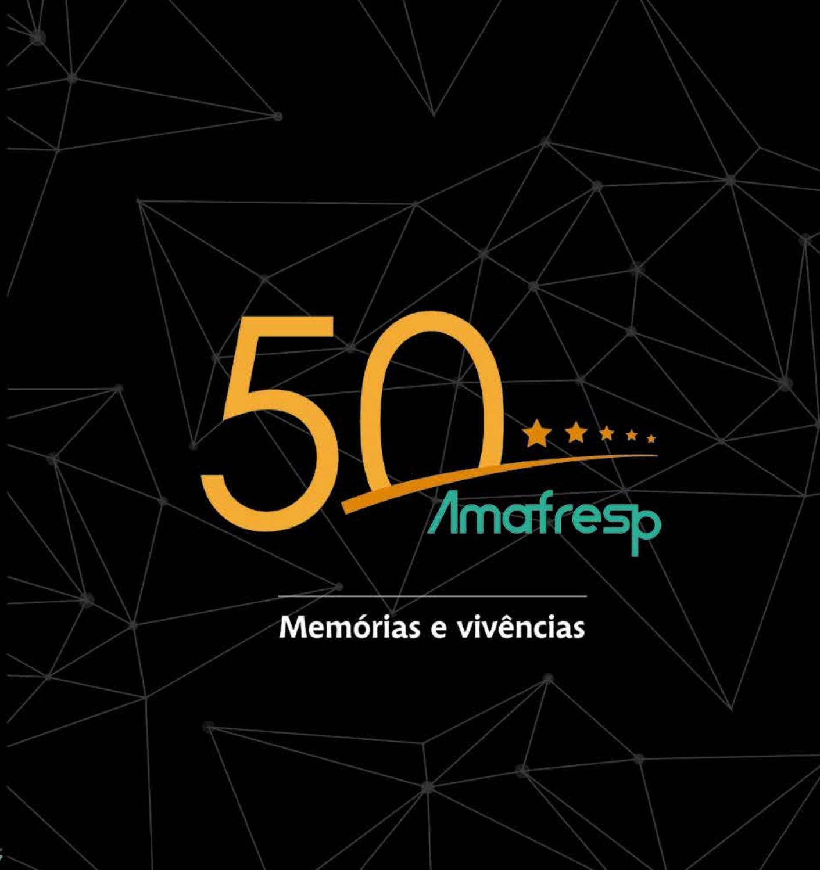 Especial Amafresp - 50 anos by Afresp - issuu a05d2eb8ab27f