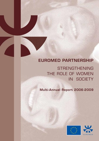 Strengthening the Role of Women in Society, Multi-Annual Report 2006-2009