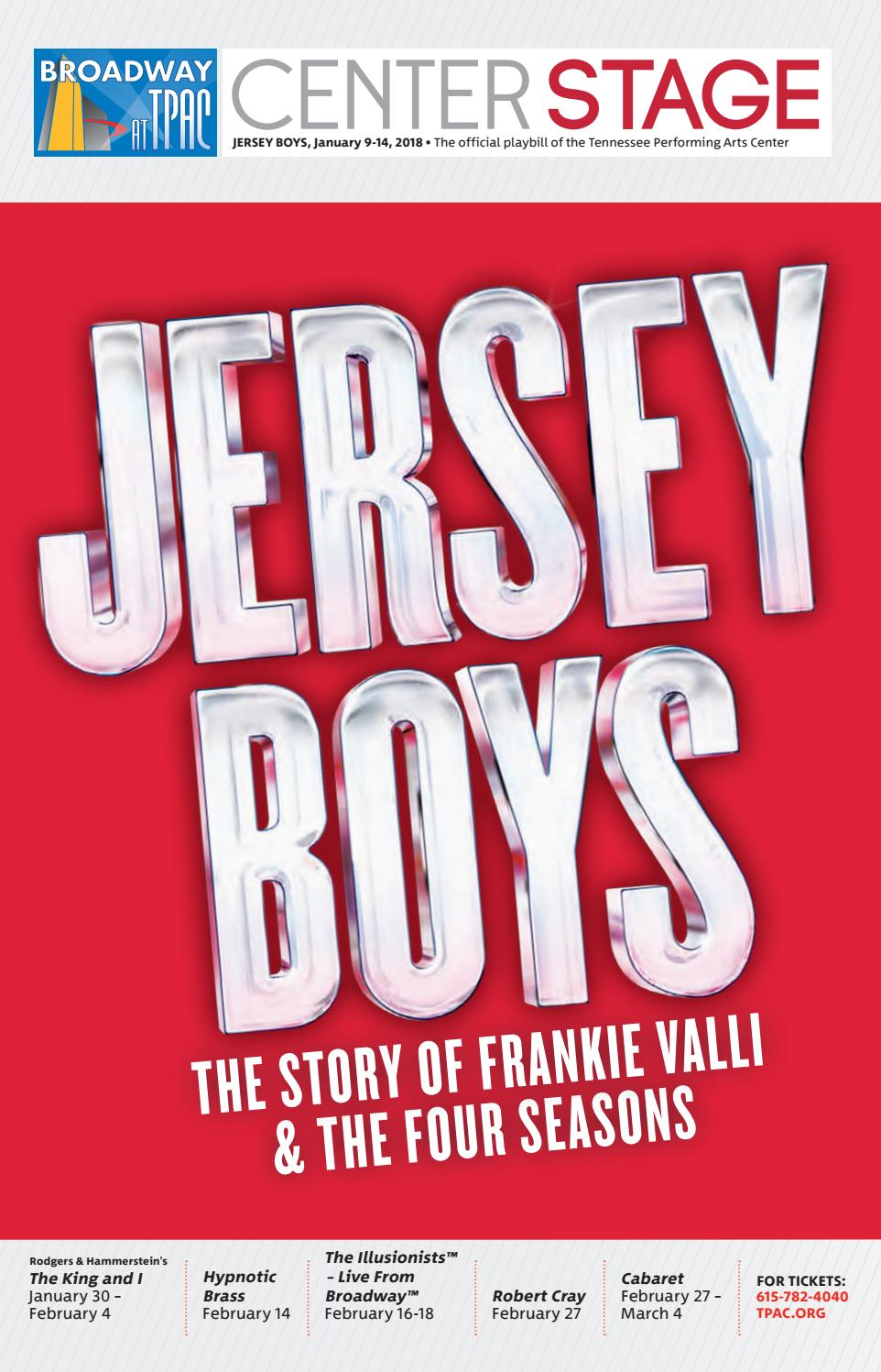 Tpac Broadway Jersey Boys By Performing Arts Magazines Of Nashville Issuu