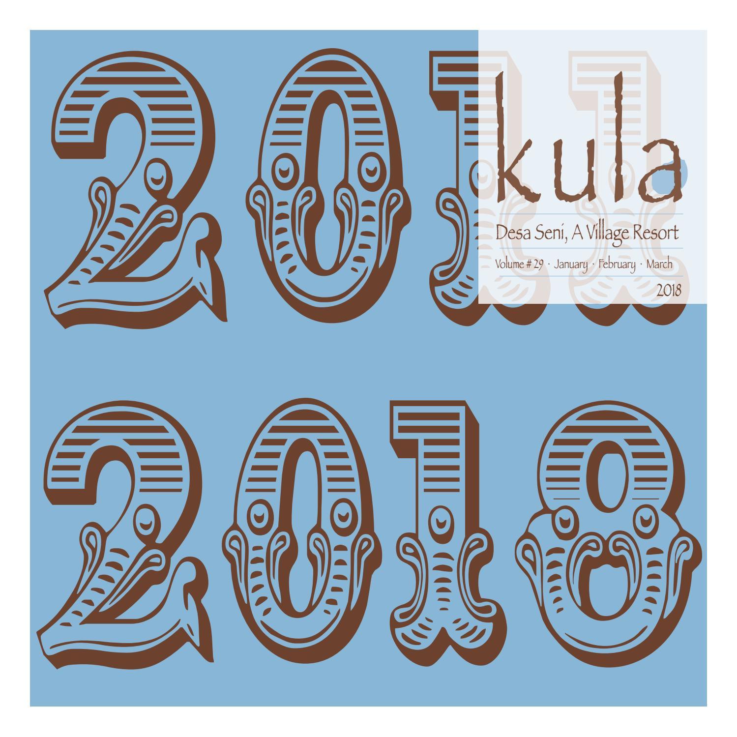 Kula Magazine Issue #29 by Desa Seni, A Village Resort - issuu