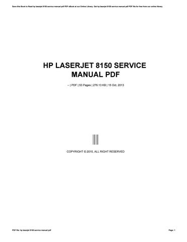 hp laserjet 8150 service manual pdf by tvchd6 issuu rh issuu com hp 8150 user manual hp 8150 user manual