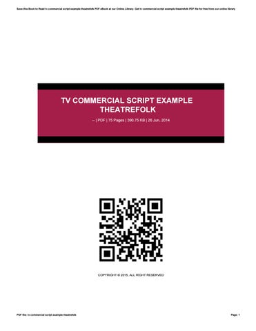Tv Commercial Script Example Theatrefolk By Lpo4 Issuu