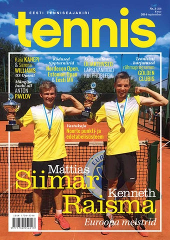 b65f072ad64 Tennis sügis 2014 by Ajakiri Tennis - issuu