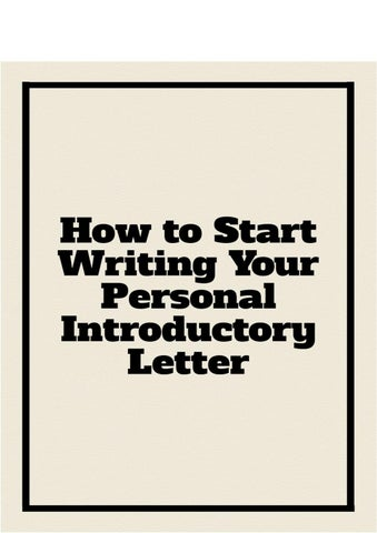 How to Start Writing Your Personal Introductory Letter by Personal