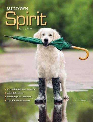 Spirit Magazine Spring 2018 By Midtown Athletic Clubs Issuu
