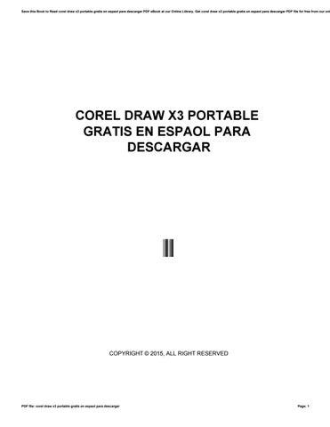 Corel Draw X3 Portable Gratis En Espaol Para Descargar By Lpo5 Issuu