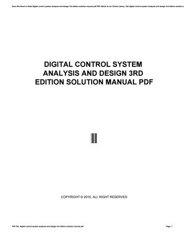Digital Control System Analysis And Design 3rd Edition Solution Manual Pdf By Morriesworld55 Issuu