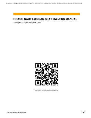 graco nautilus car seat owners manual by apssdc13 issuu rh issuu com graco nautilus 80 elite owners manual graco nautilus 3 in 1 owner's manual