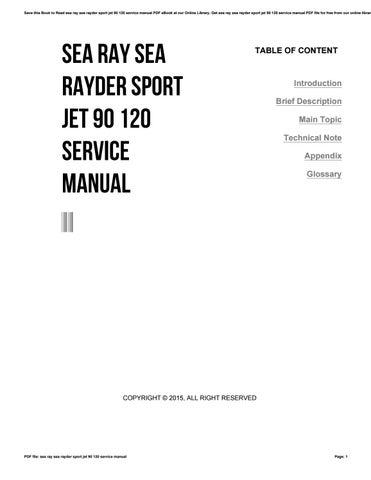Sea ray sea rayder sport jet 90 120 service manual by barryogorman98