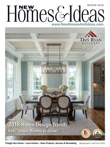 10f0fac0418e New Homes & Ideas Winter '18 Issue by New Homes & Ideas - issuu