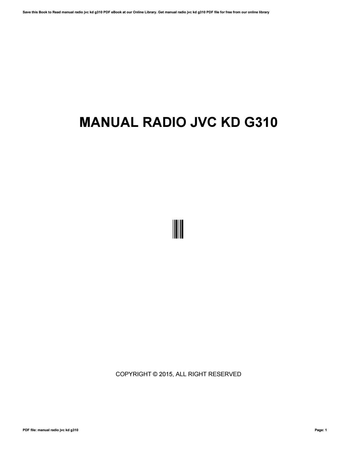 manual radio jvc kd g310 by cetpass3 issuu rh issuu com JVC Car CD Player Installation JVC RM RK50