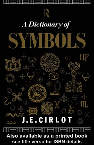 355655c97 A dictionary of symbols (by j e cirlot) by Sinister Eye - issuu