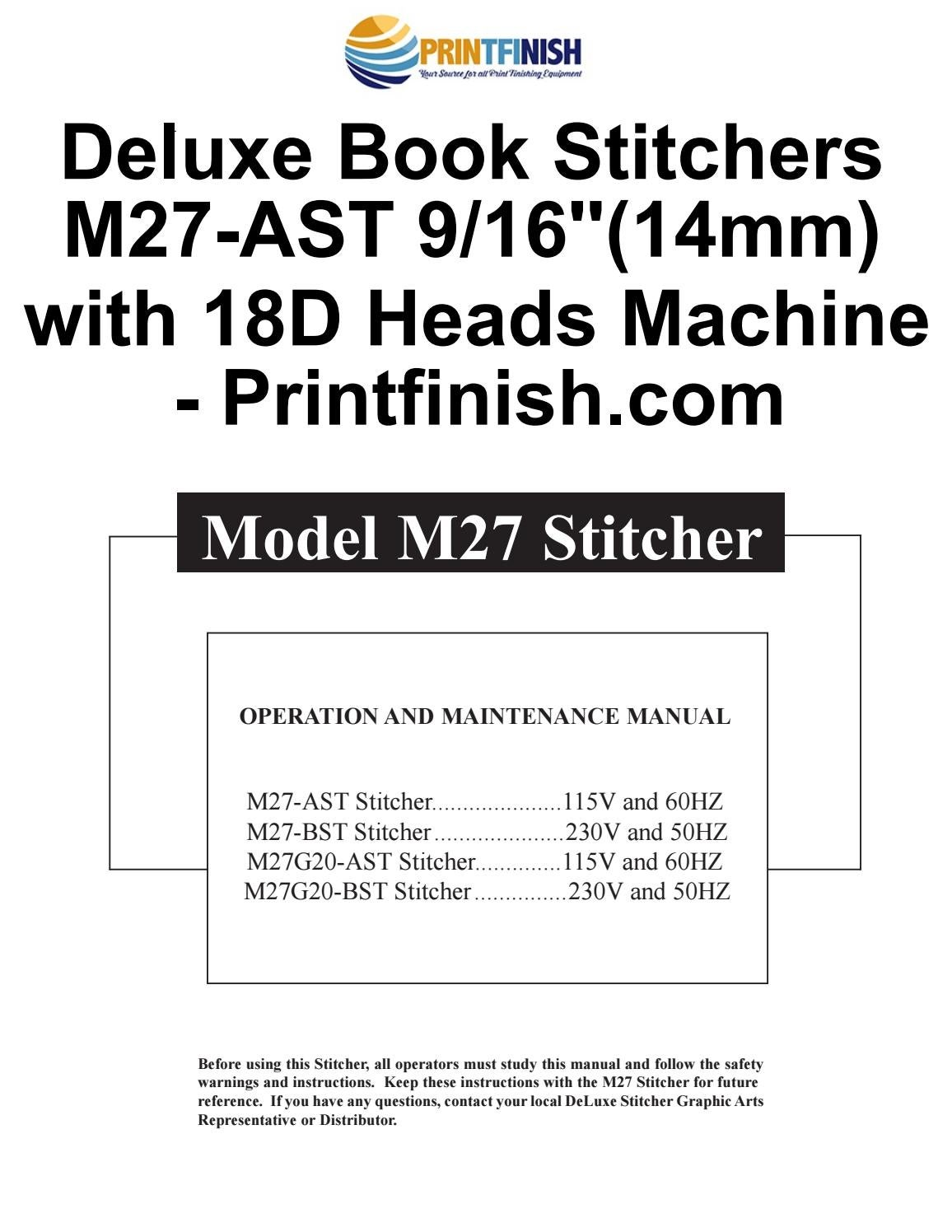 DeLuxe Book Stitchers M27-AST 9/16″ (14mm) with 18D Heads Machines -  Printfinish.com by Print Finish - issuu
