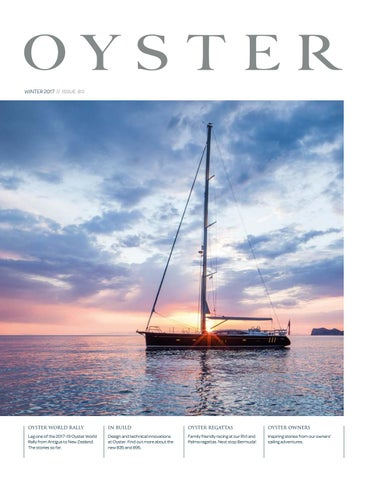 0d4ca0284 Oyster Winter 2017    Issue 80 by Oyster Yachts - issuu