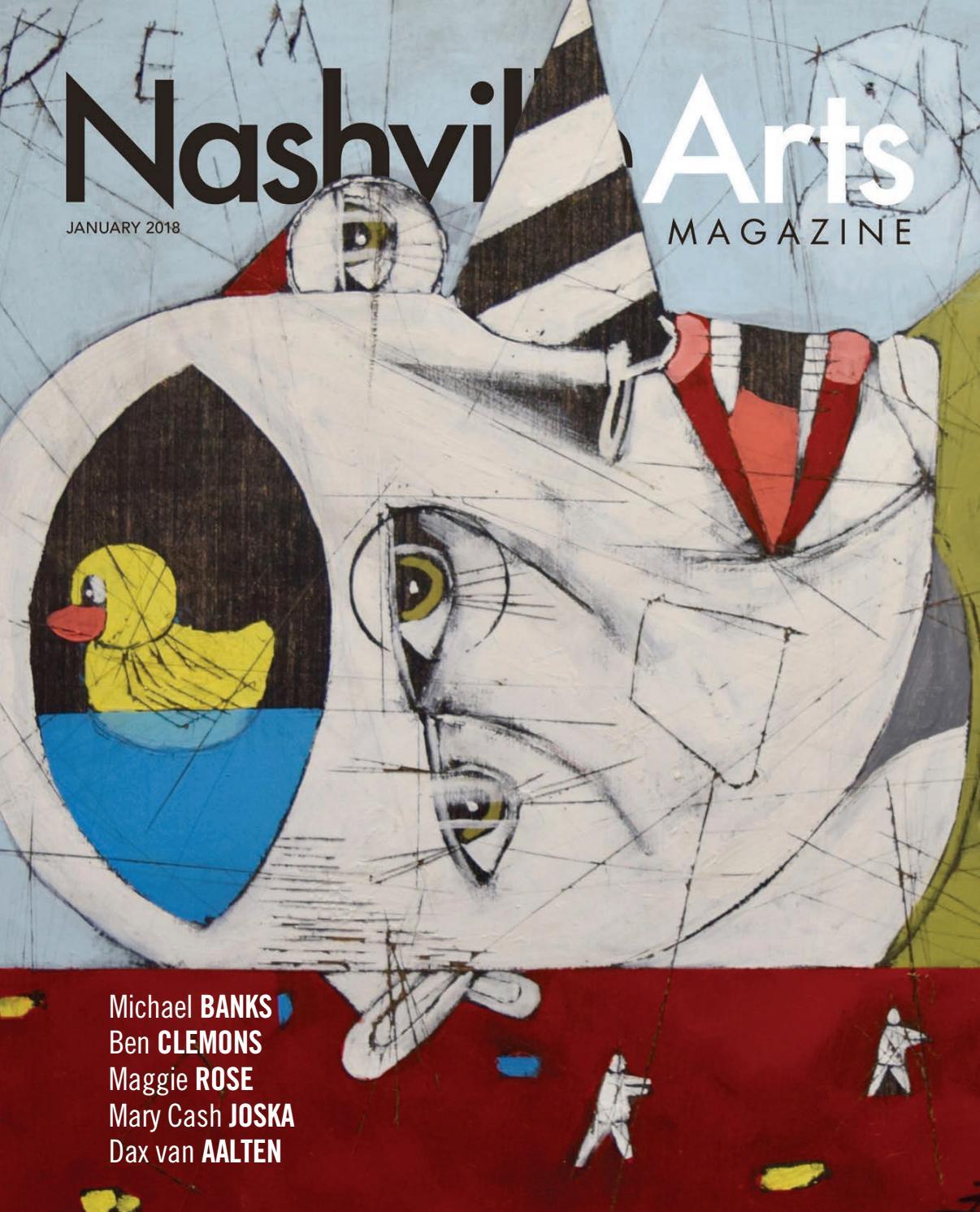 80cade313a3b7 Nashville Arts Magazine - January 2018 by Nashville Arts Magazine - issuu