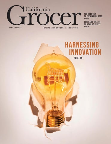 California Grocer Issue 6, 2017 by California Grocers