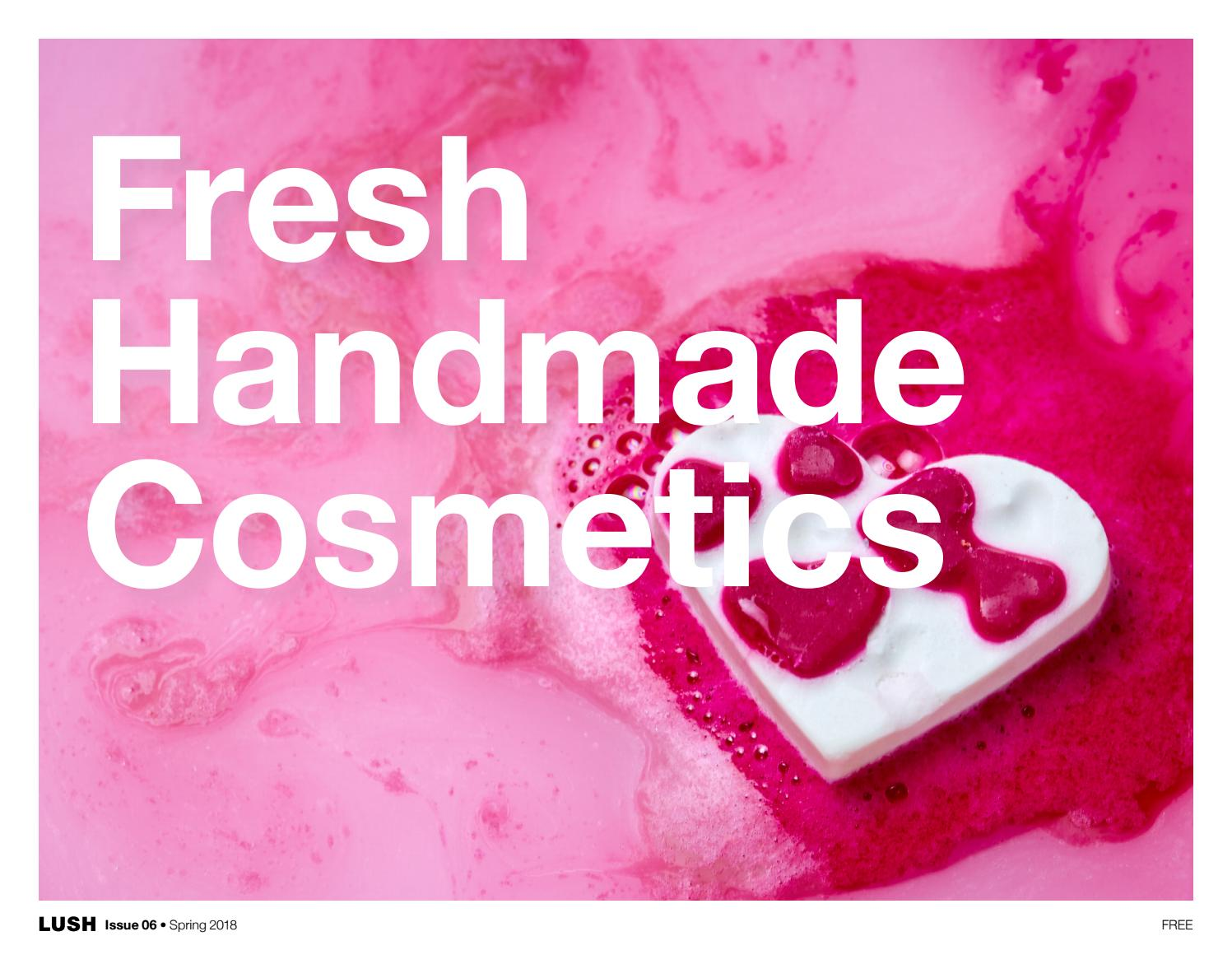 Fresh Handmade Cosmetics Issue 06 Spring 2018 Usa By Lush Bubble Bath Foam Aromatherapy Pure Peppermint Essential Oil Pink Lotus Issuu