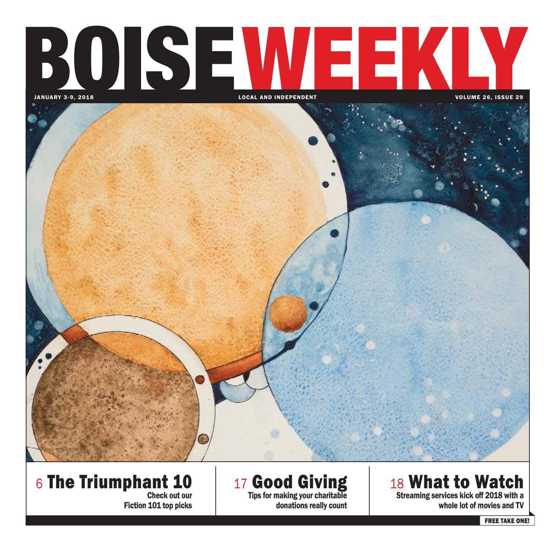 Boise Weekly Vol 26 Issue 29 by Boise Weekly issuu