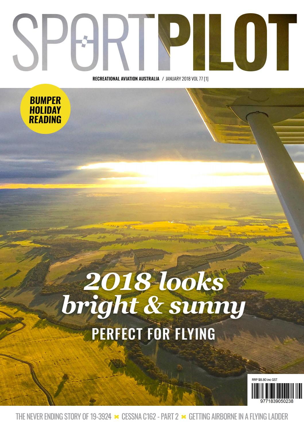 Sport Pilot 77 Jan 2018 By Recreational Aviation Australia Issuu Make Yourself Visible To Others When Your Flying Strobe Lights