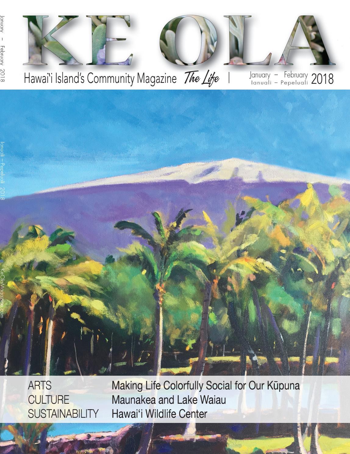 b3c56d8bd January-February 2018 by Ke Ola Magazine - issuu