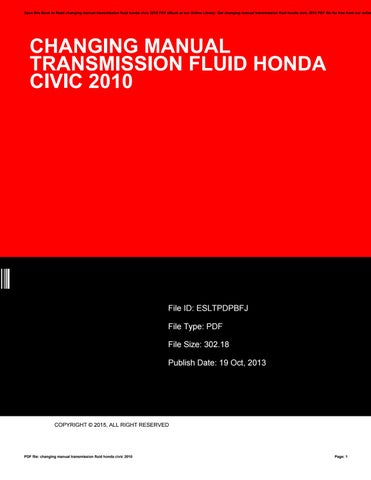 Save This Book To Read Changing Manual Transmission Fluid Honda Civic 2010 Pdf Ebook At Our Online Library Get