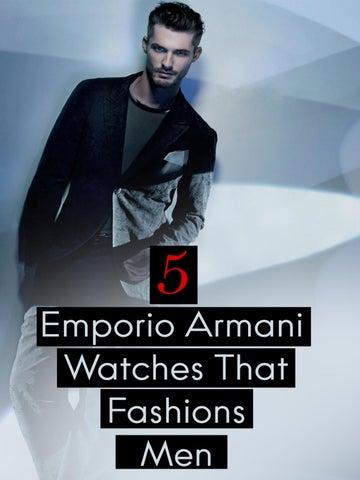 4b6268c93cd4 5 Emporio Armani Watches that Fashions Men