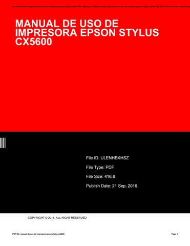 manual de uso de impresora epson stylus cx5600 by rblx96 issuu rh issuu com manual de usuario epson stylus cx5600 manual de usuario impresora epson stylus cx5600