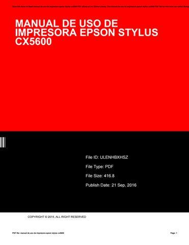 manual de uso de impresora epson stylus cx5600 by rblx96 issuu rh issuu com manual de uso de impresora epson stylus cx5600 manual epson stylus cx5600