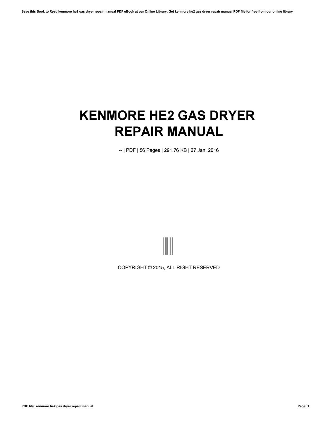 Kenmore he2 repair manual array kenmore he2 gas dryer repair manual by successlocation8 issuu rh issuu fandeluxe Choice Image
