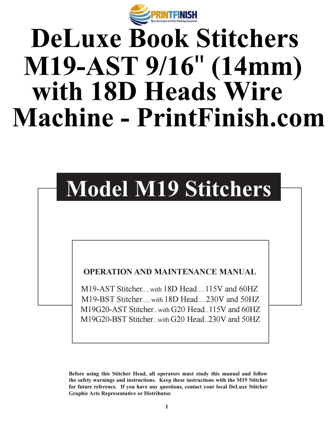 DeLuxe Book Stitchers M19-AST 9/16″ (14mm) with 18D Heads Wire Machine -  Printfinish.com by Print Finish - issuu