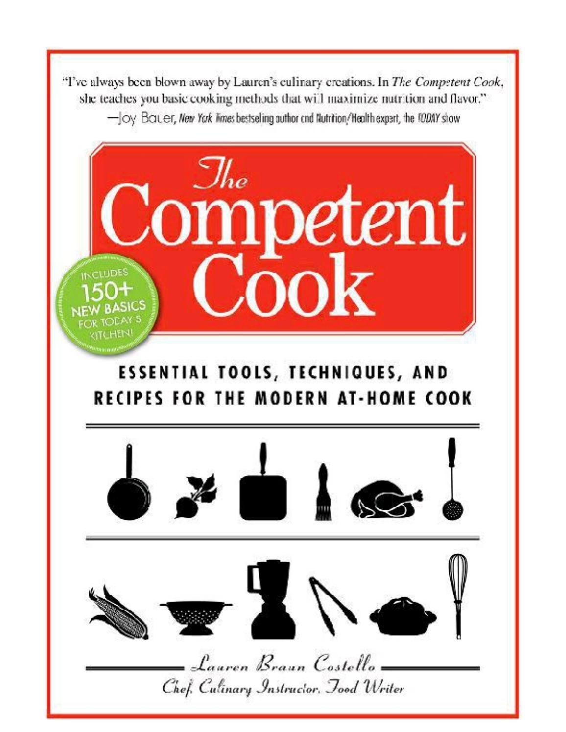 277552108 the competent cook essential tools techniques by Maribel ...