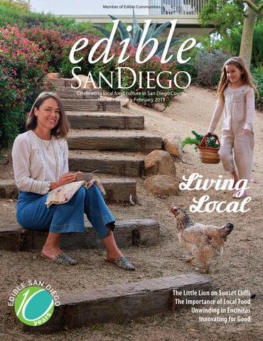 b0159edeaa35c Edible San Diego Issue 45 January-February 2018 by Edible San Diego ...