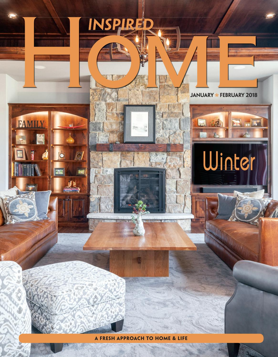 Fargo inspired home magazine jan feb 2018 by inspired home magazine fargo issuu