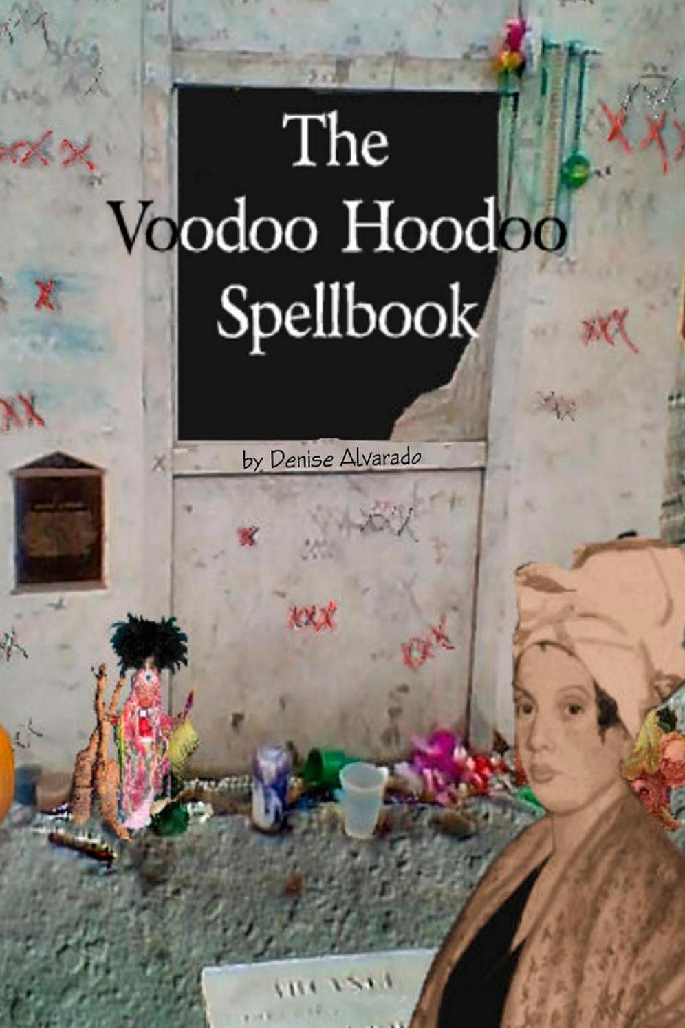 The voodoo hoodoo spellbook by sakhibukhari - issuu