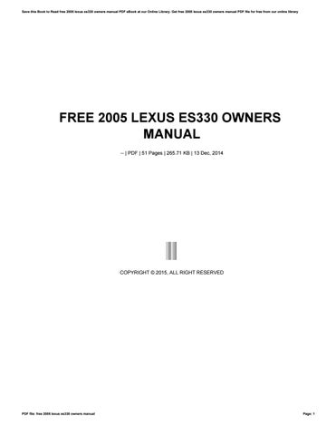 free 2005 lexus es330 owners manual by ziyap362 issuu rh issuu com 2005 Lexus ES 330 Interior 2005 lexus es330 repair manual pdf