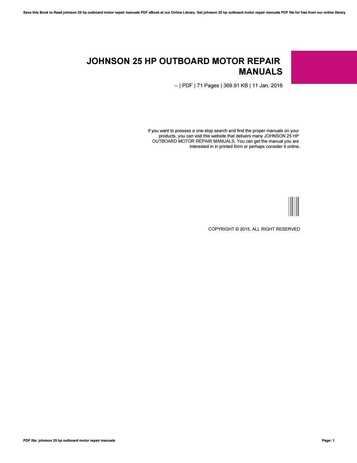 Johnson 25 hp outboard manual ebook array johnson 25 hp outboard motor repair manuals by c1oramn816 issuu rh issuu fandeluxe Choice Image