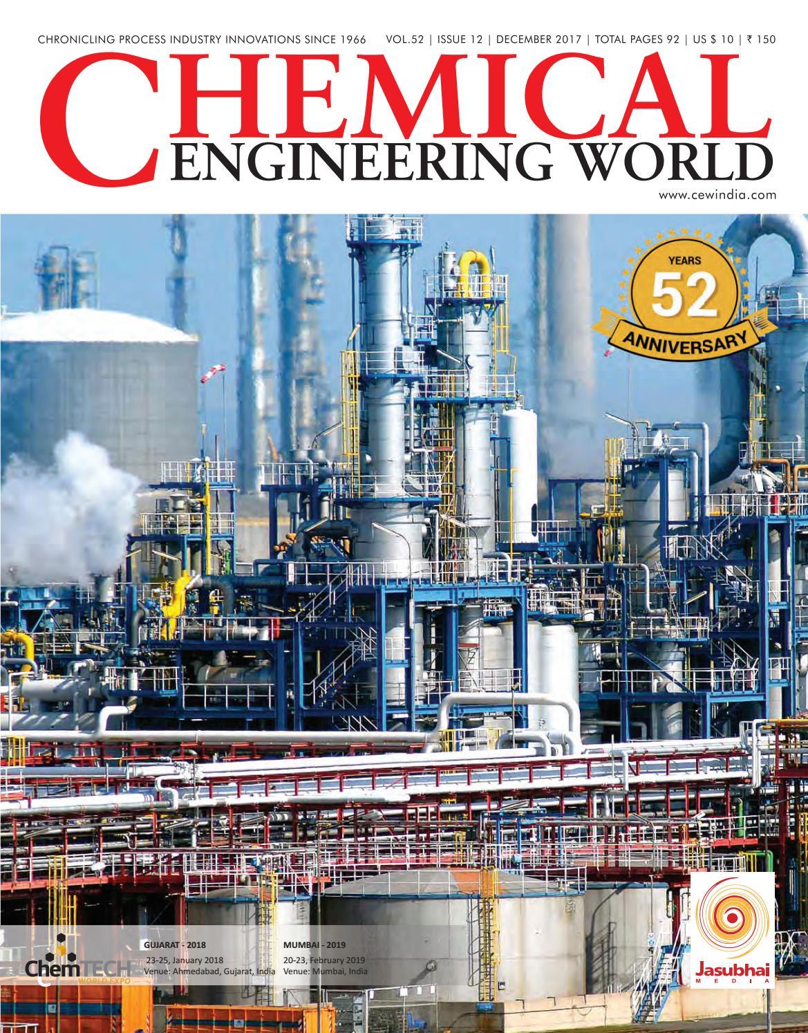 Cew dec 2017 by Chemical Engineering World - issuu