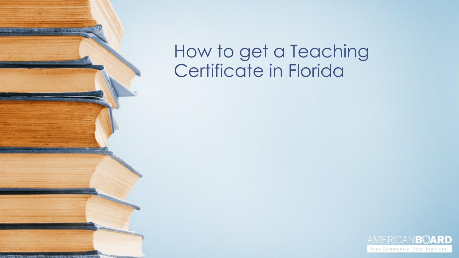 How To Get A Teaching Certificate In Florida By Matt Smith Issuu
