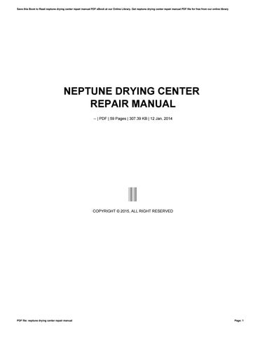 Neptune drying center repair manual by cobin2hood93 issuu save this book to read neptune drying center repair manual pdf ebook at our online library get neptune drying center repair manual pdf file for free from fandeluxe Images