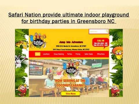 Page 1 Safari Nation Provide Ultimate Indoor Playground For Birthday Parties In Greensboro NC