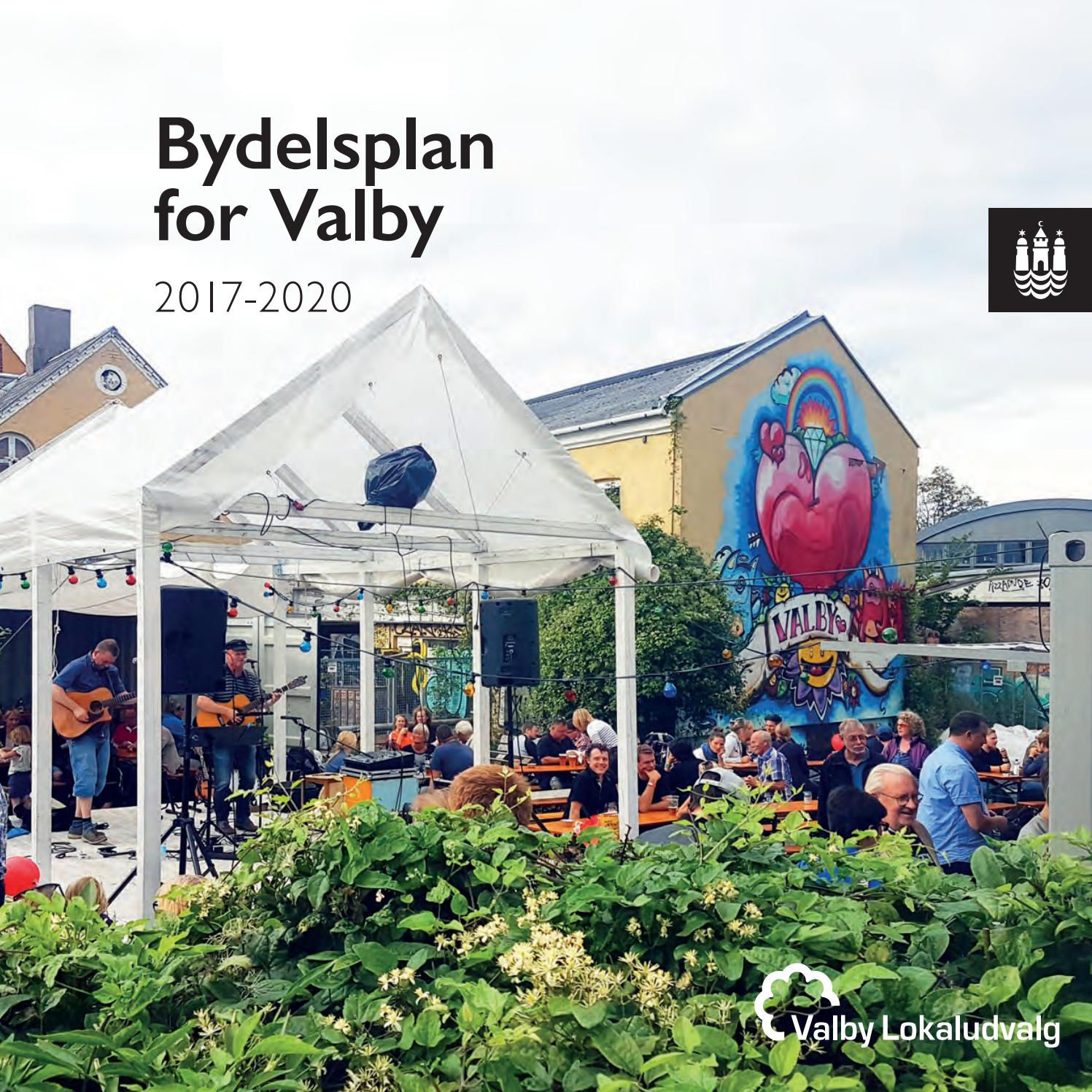 Bydelsplan For Valby 2017 202 By Valby Lokaludvalg Issuu