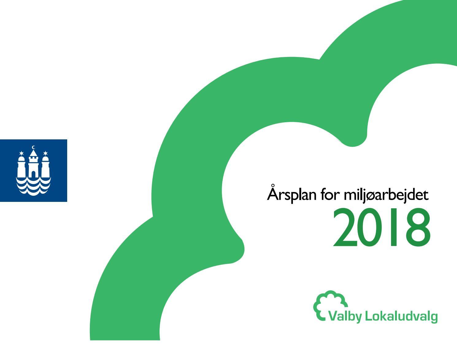 årsplan For Det Lokale Miljøarbejde I Valby 2018 By Valby