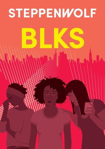 Blks Program By Steppenwolf Theatre Company Issuu