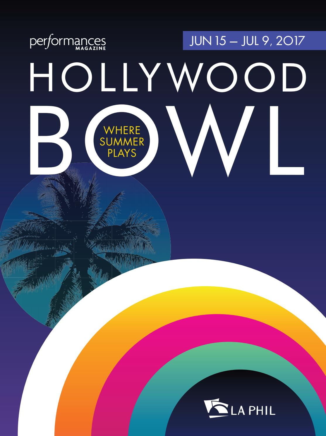 Performances Magazine Hollywood Bowl 2017 by SoCalMedia - issuu