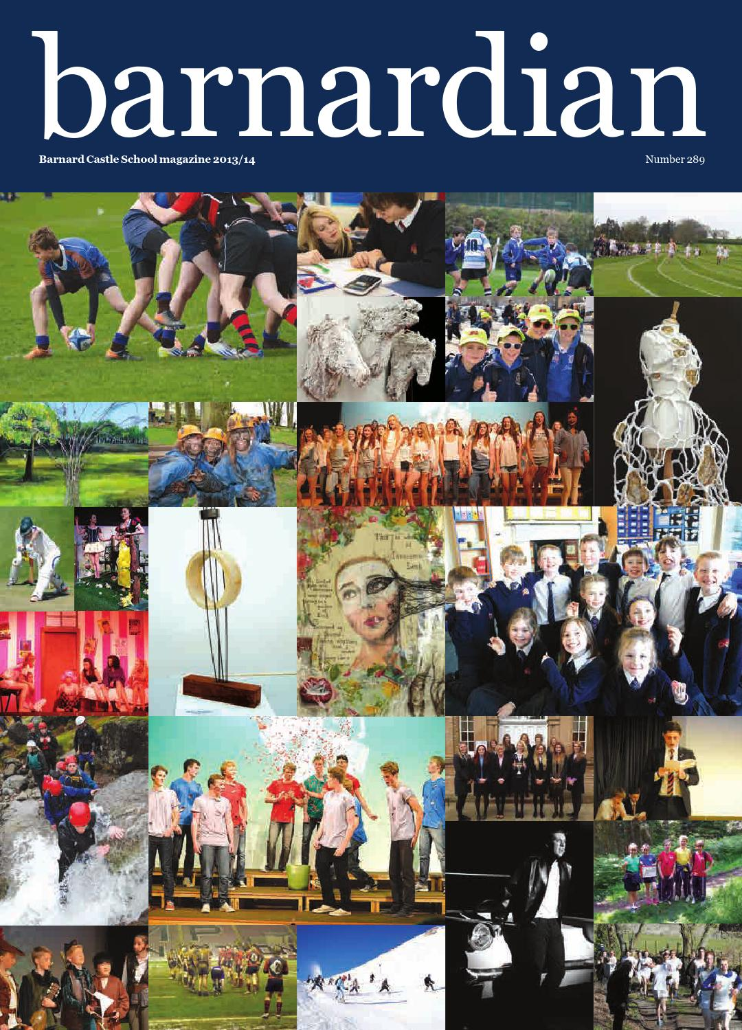 Barnardian magazine 2013/14 by Barnard Castle School - issuu