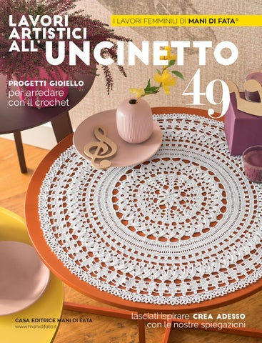 Lavori Di Uncinetto.Lavori Artistici All Uncinetto 49 C8au49 By Mani Di Fata Issuu